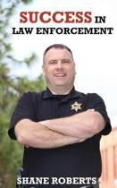 Success in Law Enforcement
