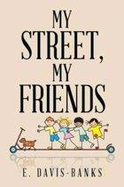My Street, My Friends