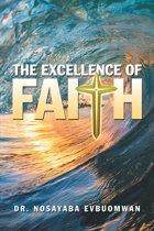 The Excellence of Faith