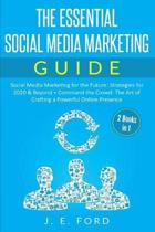 The Essential Social Media Marketing Guide (2 Books in 1)