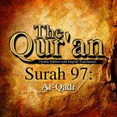Qur'an, The: Surah 97