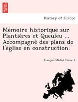 Me Moire Historique Sur Plantie Res Et Queuleu ... Accompagne Des Plans de L'e Glise En Construction.