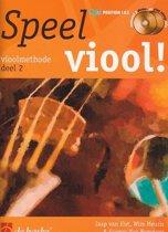 Speel Viool! Deel 2 vioolmethode (Boek met 2 Cd's)
