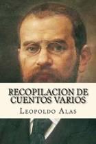 Recopilacion de Cuentos Varios (Spanish Edition)