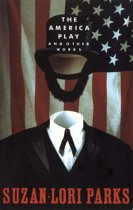 The America Play and Other Works