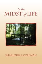 In the Midst of Life