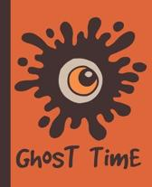 Ghost Time Composition Notebook: Eyeball Halloween College Ruled Blank Lined School Subject, Diary, exercise book for teachers, kids, teenager, studen