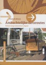 Ambachtelijke fietsroutes
