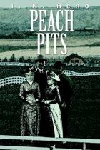 Peach Pits