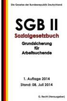 Sgb II - Sozialgesetzbuch (Sgb) Zweites Buch (II) - Grundsicherung F r Arbeitsuc