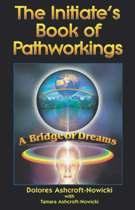 Initiate'S Book/Pathworkings