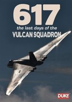 617: The Last Days Of The Vulcan Squadron