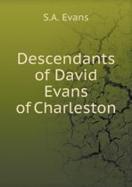 Descendants of David Evans of Charleston