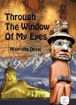 Through The Window Of My Eyes