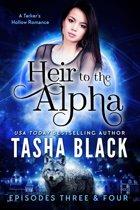 Heir to the Alpha: Episodes 3 & 4