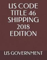 Us Code Title 46 Shipping 2018 Edition