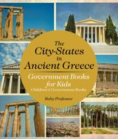 The City-States in Ancient Greece - Government Books for Kids | Children's Government Books