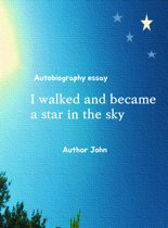 I walked and became a star in the sky