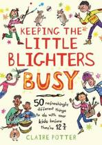 Keeping the Little Blighters Busy