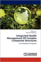Integrated Health Management of Complex Composite Structures