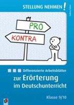 Differenzierte Arbeitsblätter zur Erörterung im Deutschunterricht