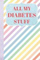 All My Diabetes Stuff: Blood Sugar Log Book - Daily Record - Weekly Page - Two Year Glucose Tracker