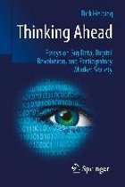 Thinking Ahead - Essays on Big Data, Digital Revolution, and Participatory Market Society