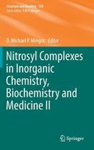Nitrosyl Complexes in Inorganic Chemistry, Biochemistry and Medicine II