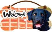 bordje - welcome - zwarte Labrador