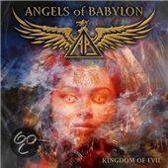 Angels Of Babylon - Kingdom Of Evil