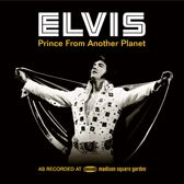 Elvis: Prince From Another Pla