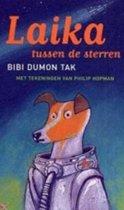 Laika Tussen De Sterren (Kinderboekenweekgeschenk 2006)