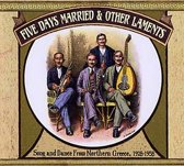 Five Days Married & Other Laments -