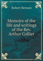 Memoirs of the Life and Writings of the Rev. Arthur Collier