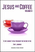 Jesus and Coffee: Volume II