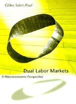 Dual Labor Markets