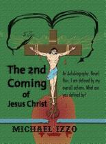 The 2nd Coming of Jesus Christ