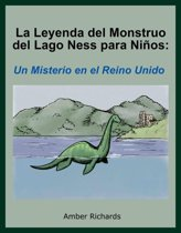 La Leyenda Del Monstruo Lago Ness Para Ninos Un Misterio En El Reino Unido