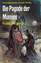 Die Pagode der Mumien