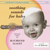 Soothing Sounds For Baby: Vol. 3