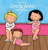 Grote Anna - Grote Anna leert dansen