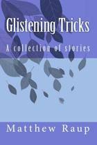 Glistening Tricks