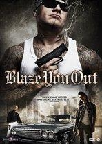 Blaze You Out (dvd)