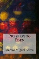 Preserving Eden