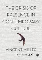 The Crisis of Presence in Contemporary Culture