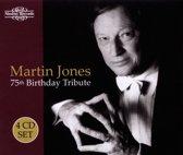 Martin Jones75Th Birthday Tribute