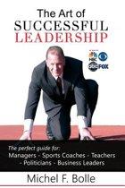The Art of Successful Leadership
