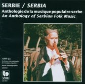 Serbie/Serbia: Anthologie De La Mus
