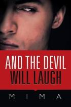 And the Devil Will Laugh