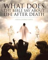 What Does the Bible Say about Life After Death?